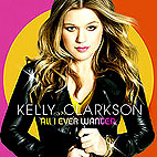 kelly clarkson: All I Ever Wanted