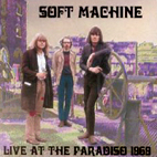 soft machine: Live At The Paradiso 1969