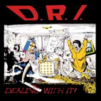 DRI: Dealing With It