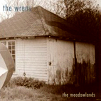wrens: The Meadowlands