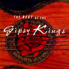 gipsy kings: The Best Of The Gipsy Kings