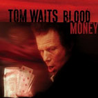 tom waits: Blood Money