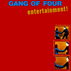 gang of four: Entertainment!