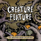 creature feature: The Greatest Show Unearthed