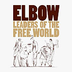 elbow: Leaders Of The Free World