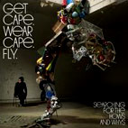 Get Cape. Wear Cape. Fly: Searching For The Hows And Whys