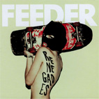 feeder: Renegades