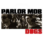 the parlor mob: Dogs