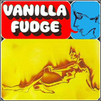 Vanilla Fudge: Vanilla Fudge