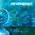sevendust: Chapter VII: Hope And Sorrow