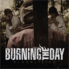 Burning The Day: Blacklisted