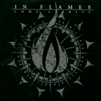 in flames: Come Clarity