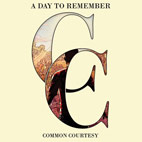 a day to remember: Common Courtesy