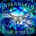 Michael Angelo Batio: Intermezzo