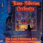 trans-siberian orchestra: The Lost Christmas Eve (The Complete Narrated Version)