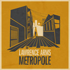 The Lawrence Arms: Metropole