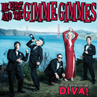 me first and the gimme gimmes: Are We Not Men? We Are Diva!