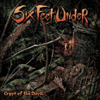 six feet under: Crypt Of The Devil
