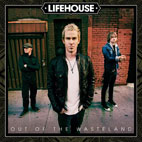 lifehouse: Out Of The Wasteland