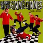 me first and the gimme gimmes: Take A Break