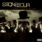 stone sour: Come What(ever) May