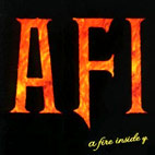 afi: A Fire Inside