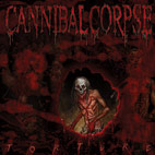 cannibal corpse: Torture