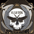 as i lay dying: Awakened