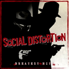 social distortion: Greatest Hits