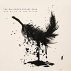 dillinger escape plan: One Of Us Is The Killer