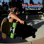fu manchu: The Action Is Go