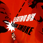 electric six: Senor Smoke