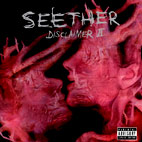 seether: Disclaimer II