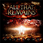 all that remains: Overcome
