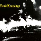 dead kennedys: Fresh Fruit For Rotting Vegetables
