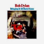 bob dylan: Bringing It All Back Home