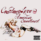 courtney love: America's Sweetheart