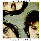 evermore: Real Life