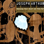 joseph arthur: Our Shadows Will Remain