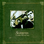 silverstein: 18 Candles: The Early Years