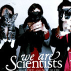 we are scientists: With Love And Squalor