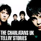 charlatans: Tellin' Stories