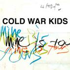 cold war kids: Mine Is Yours