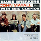 John Mayall And The Bluesbreakers: Bluesbreakers With Eric Clapton