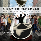 a day to remember: What Separates Me From You
