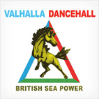british sea power: Valhalla Dancehall