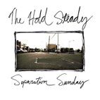 the hold steady: Separation Sunday