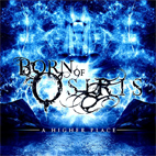 Born Of Osiris: A Higher Place