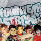 four year strong: Explains It All