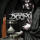 impending doom: Baptized In Filth